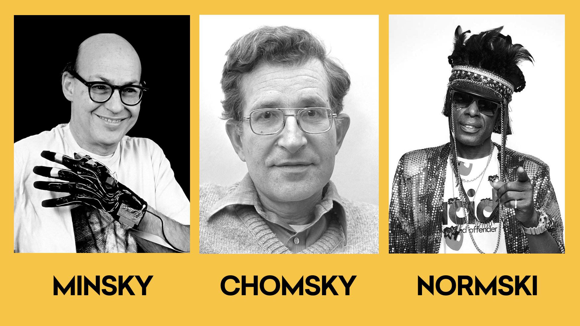 Minsky, Chomsky, Normski